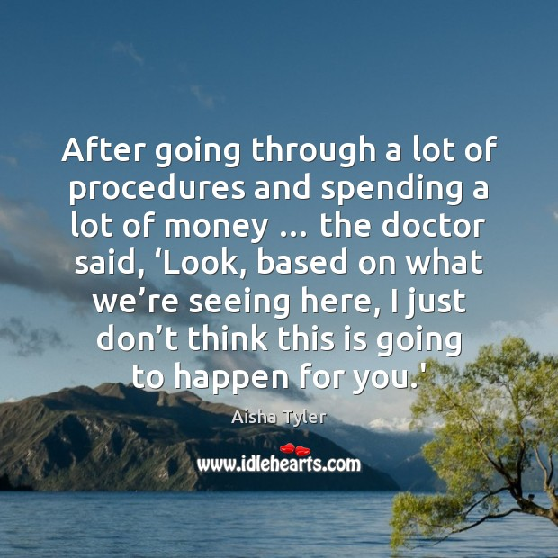 After going through a lot of procedures and spending a lot of Image