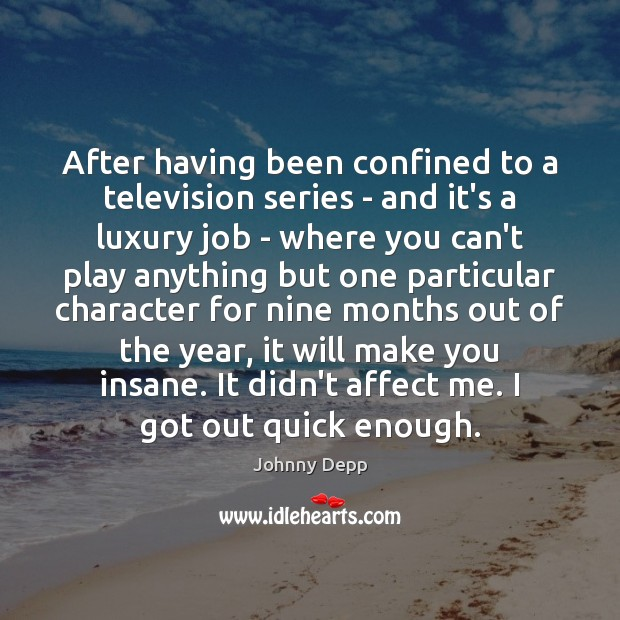Image, After having been confined to a television series – and it's a