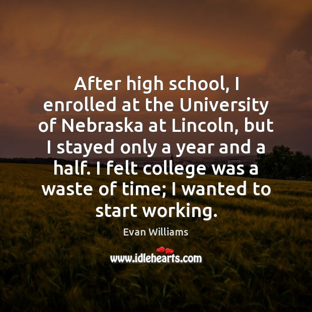 Image, After high school, I enrolled at the University of Nebraska at Lincoln,