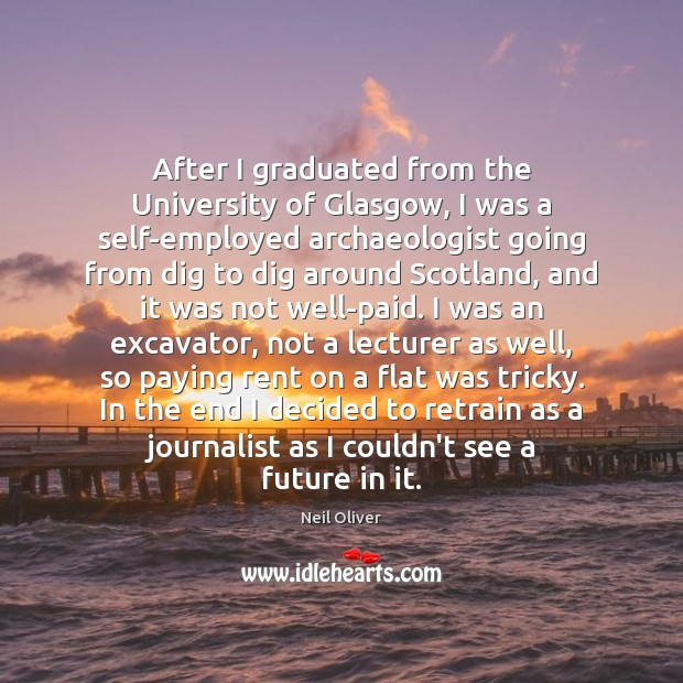 Image, After I graduated from the University of Glasgow, I was a self-employed