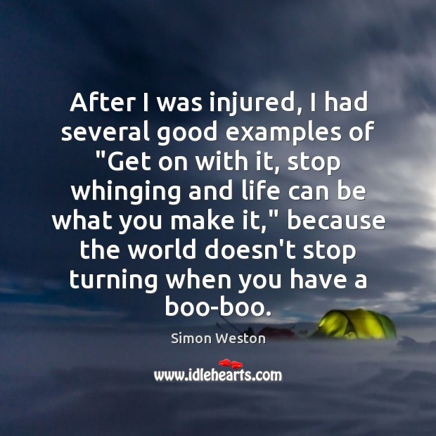 """Image, After I was injured, I had several good examples of """"Get on"""
