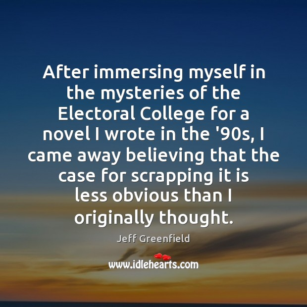 Image, After immersing myself in the mysteries of the Electoral College for a