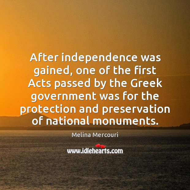 After independence was gained, one of the first Acts passed by the Image