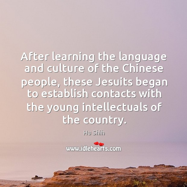 After learning the language and culture of the chinese people, these jesuits began to establish Image