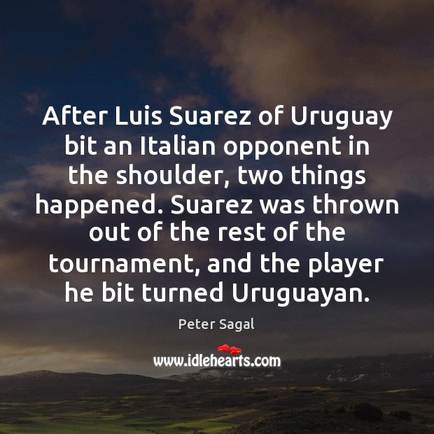 After Luis Suarez of Uruguay bit an Italian opponent in the shoulder, Image