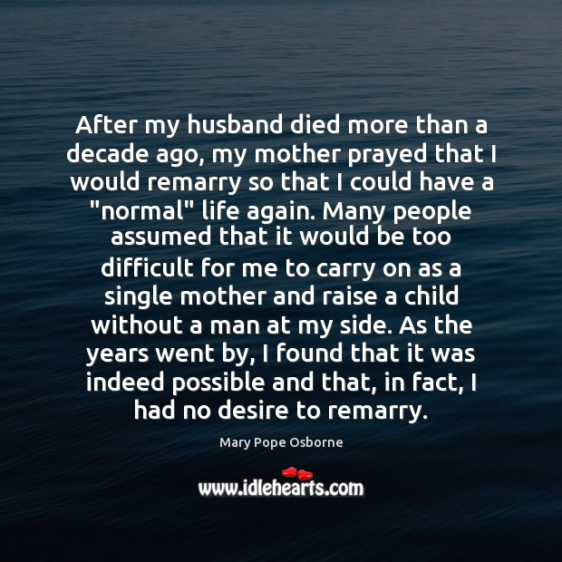 Image, After my husband died more than a decade ago, my mother prayed