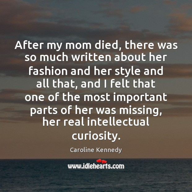 After my mom died, there was so much written about her fashion Image