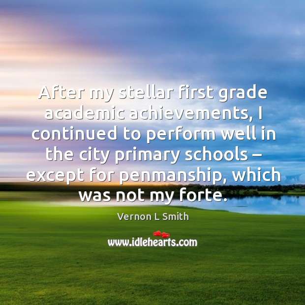 After my stellar first grade academic achievements Image