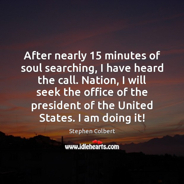 After nearly 15 minutes of soul searching, I have heard the call. Nation, Image