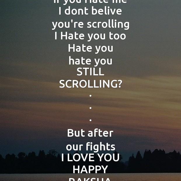 After our fights I love you happy raksha bandhan Raksha Bandhan Messages Image
