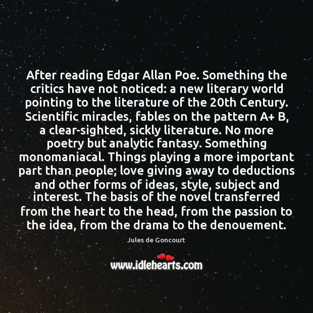 Image, After reading Edgar Allan Poe. Something the critics have not noticed: a