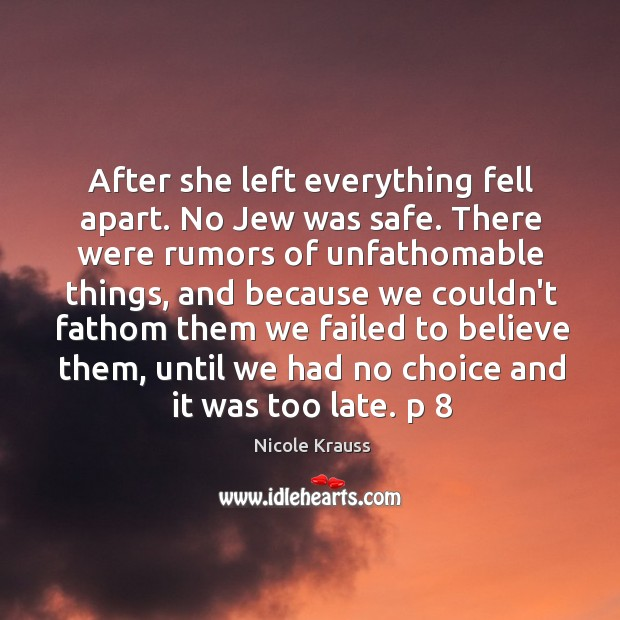 After she left everything fell apart. No Jew was safe. There were Image