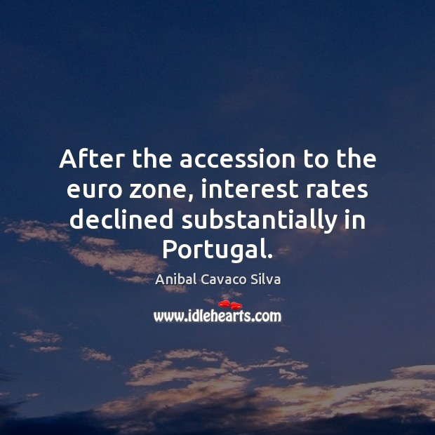 Image, After the accession to the euro zone, interest rates declined substantially in Portugal.