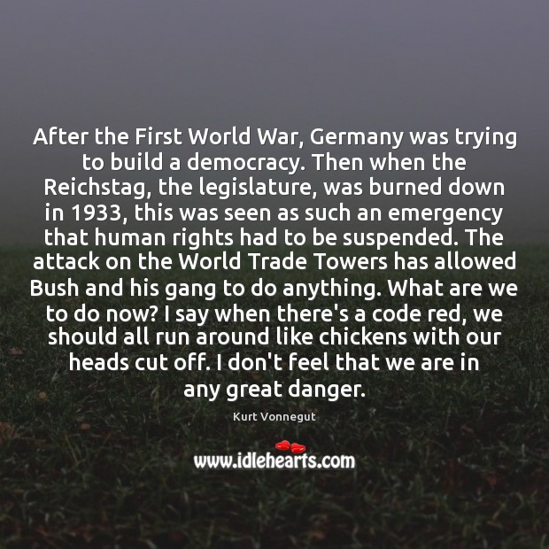 After the First World War, Germany was trying to build a democracy. Image