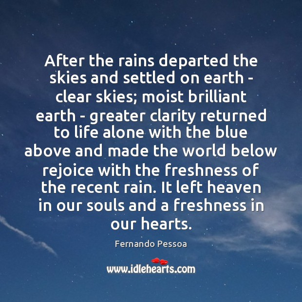 After the rains departed the skies and settled on earth – clear Image