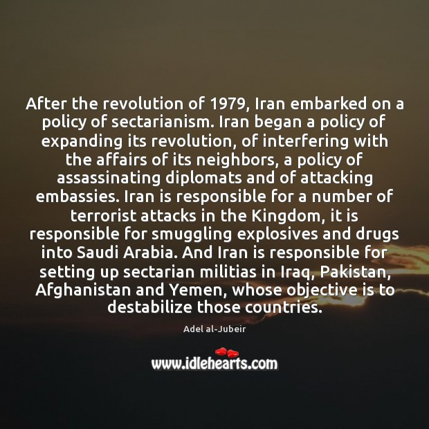Image, After the revolution of 1979, Iran embarked on a policy of sectarianism. Iran