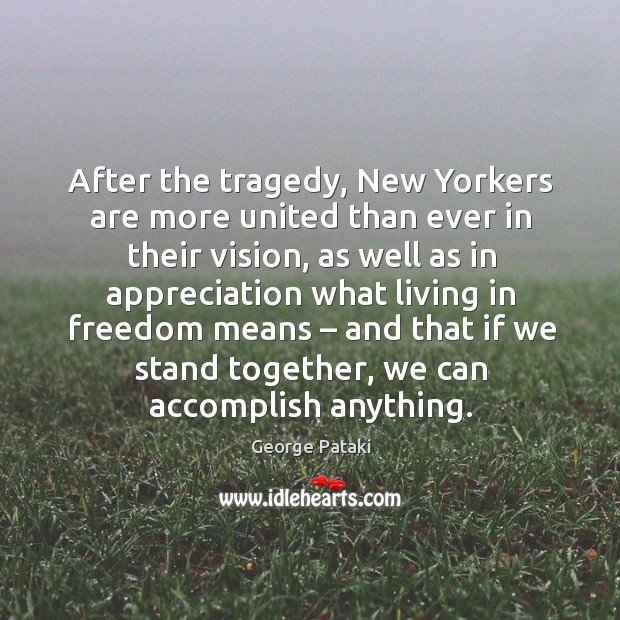After the tragedy, new yorkers are more united than ever in their vision Image