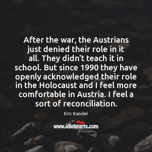Image, After the war, the Austrians just denied their role in it all.