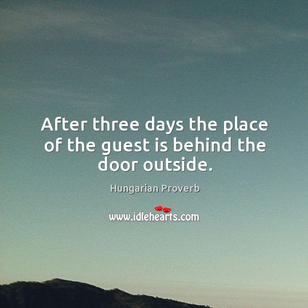 After three days the place of the guest is behind the door outside. Image