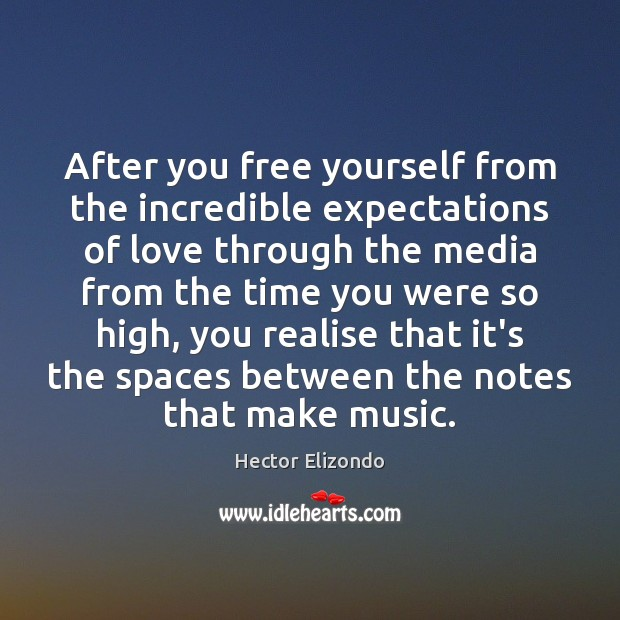 After you free yourself from the incredible expectations of love through the Image