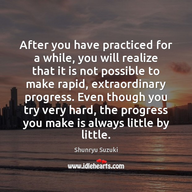 Image, After you have practiced for a while, you will realize that it