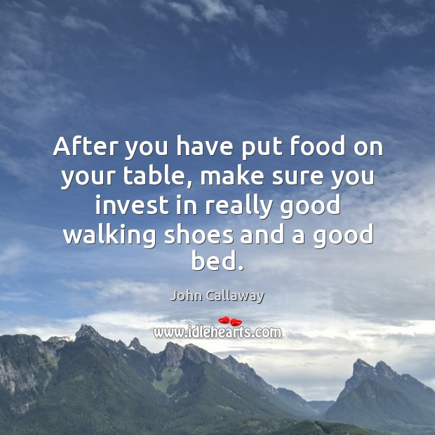 After you have put food on your table, make sure you invest Image