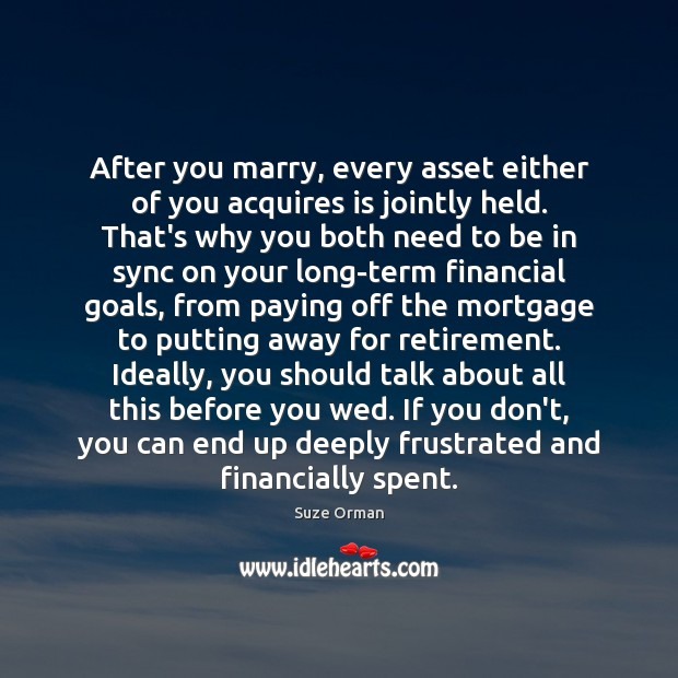 Image, After you marry, every asset either of you acquires is jointly held.