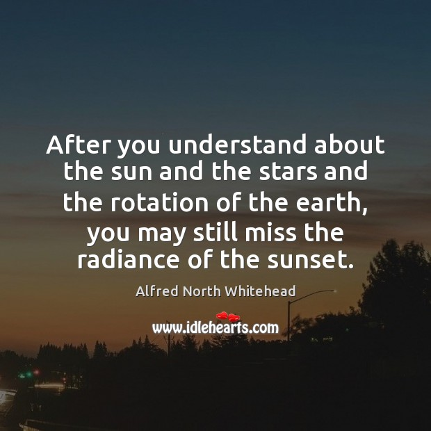 Image, After you understand about the sun and the stars and the rotation