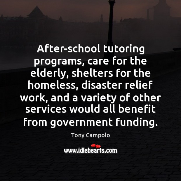 Image, After-school tutoring programs, care for the elderly, shelters for the homeless, disaster