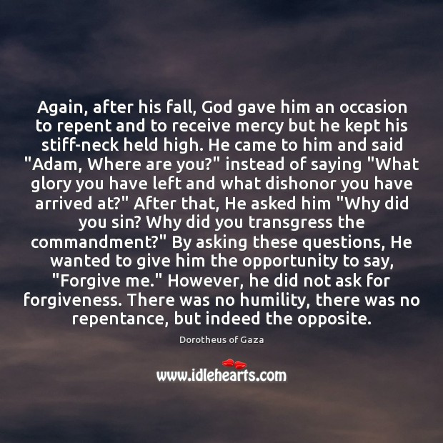 Image, Again, after his fall, God gave him an occasion to repent and