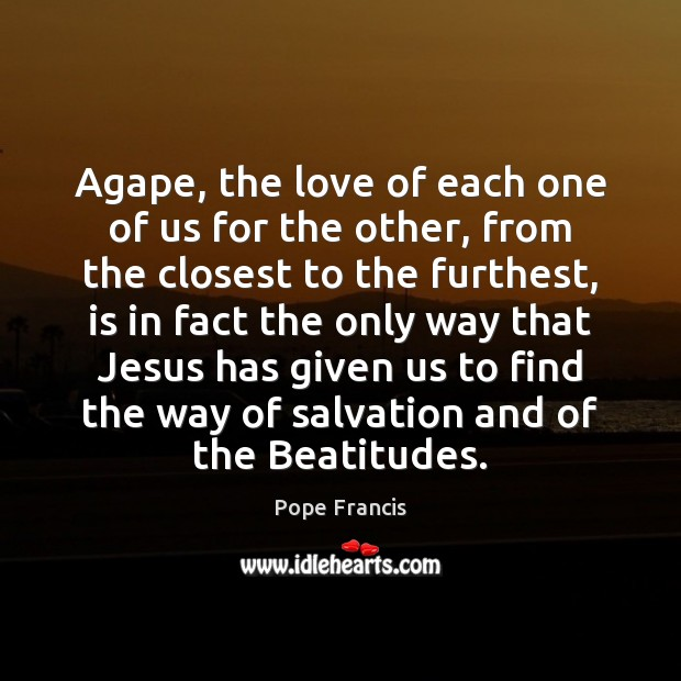 Agape, the love of each one of us for the other, from Image