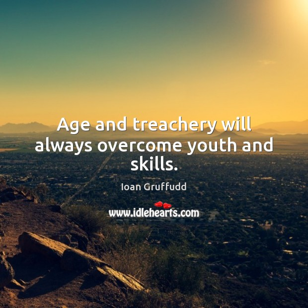 Image, Age and treachery will always overcome youth and skills.