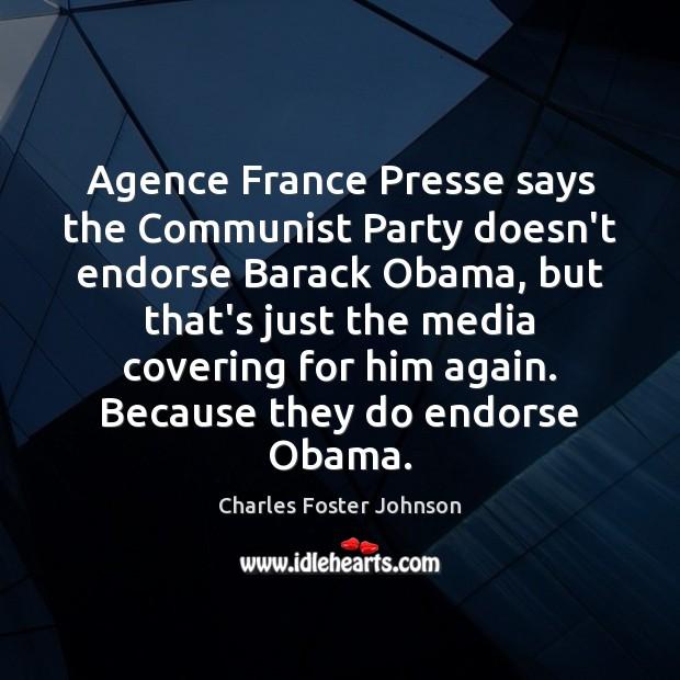 Image, Agence France Presse says the Communist Party doesn't endorse Barack Obama, but