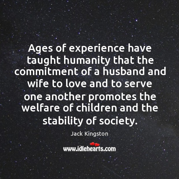 Ages of experience have taught humanity that the commitment of a husband Image