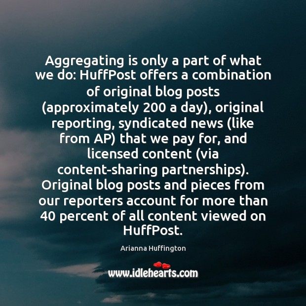 Image, Aggregating is only a part of what we do: HuffPost offers a