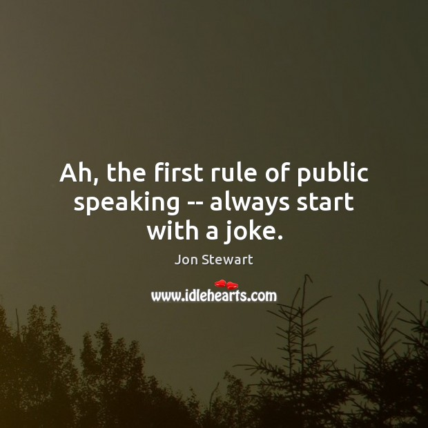 Image, Ah, the first rule of public speaking — always start with a joke.