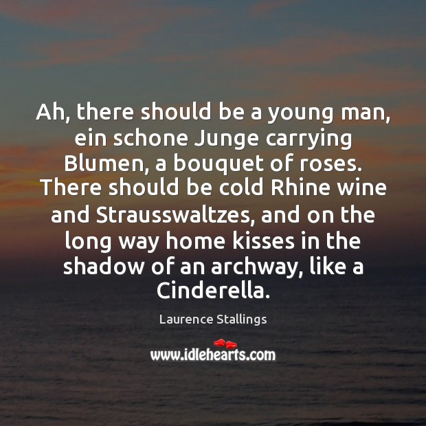 Image, Ah, there should be a young man, ein schone Junge carrying Blumen,
