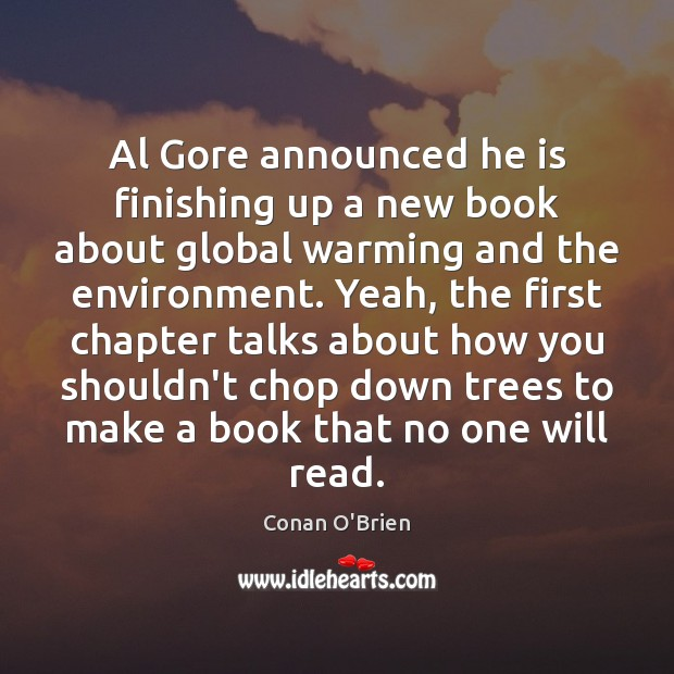 Al Gore announced he is finishing up a new book about global Image