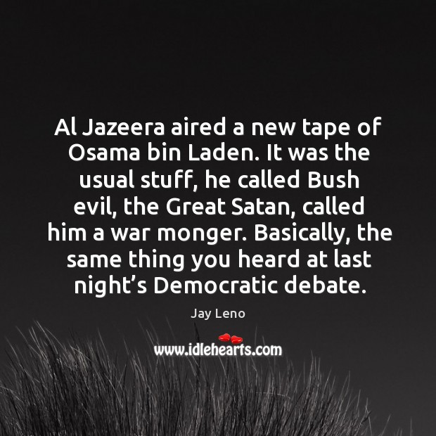 Image, Al jazeera aired a new tape of osama bin laden.
