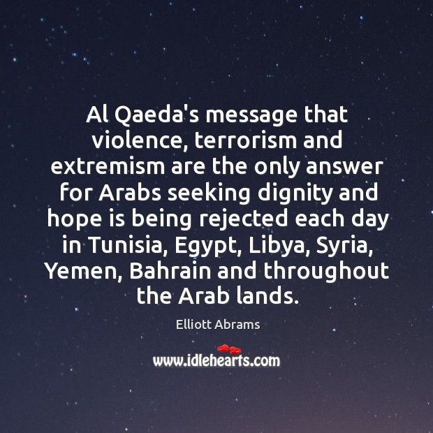 Image, Al Qaeda's message that violence, terrorism and extremism are the only answer