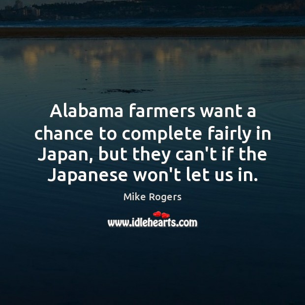 Image, Alabama farmers want a chance to complete fairly in Japan, but they