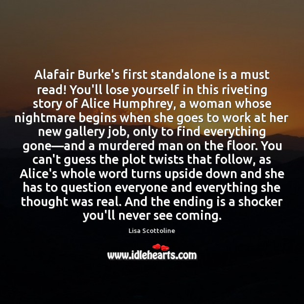 Alafair Burke's first standalone is a must read! You'll lose yourself in Image