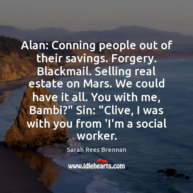 Image, Alan: Conning people out of their savings. Forgery. Blackmail. Selling real estate