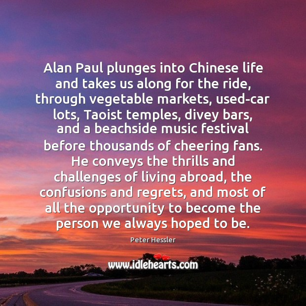 Image, Alan Paul plunges into Chinese life and takes us along for the