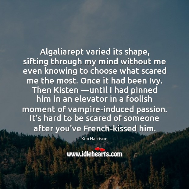 Image, Algaliarept varied its shape, sifting through my mind without me even knowing