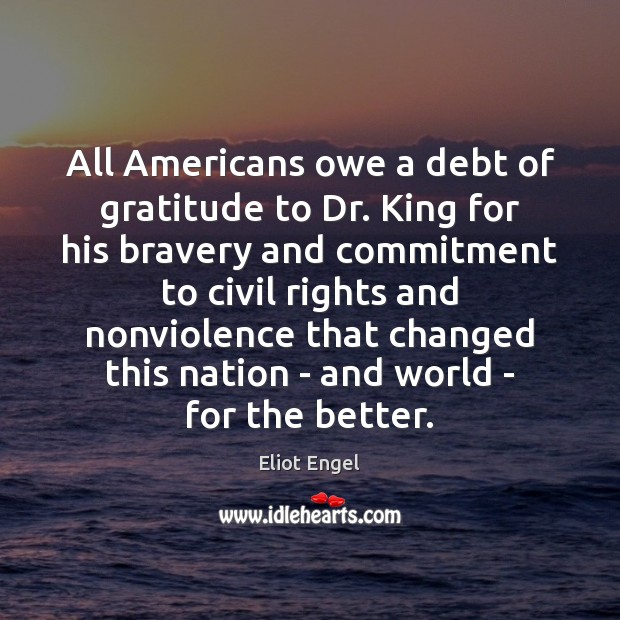 All Americans owe a debt of gratitude to Dr. King for his Image