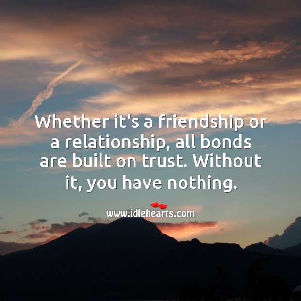 All bonds are built on trust. Image