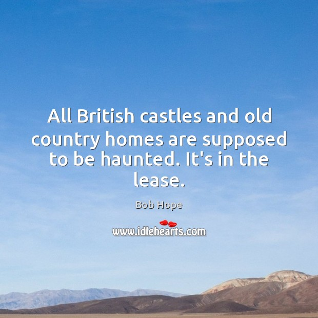 All British castles and old country homes are supposed to be ...