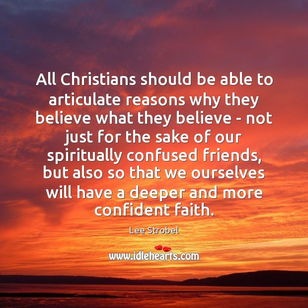 Image, All Christians should be able to articulate reasons why they believe what