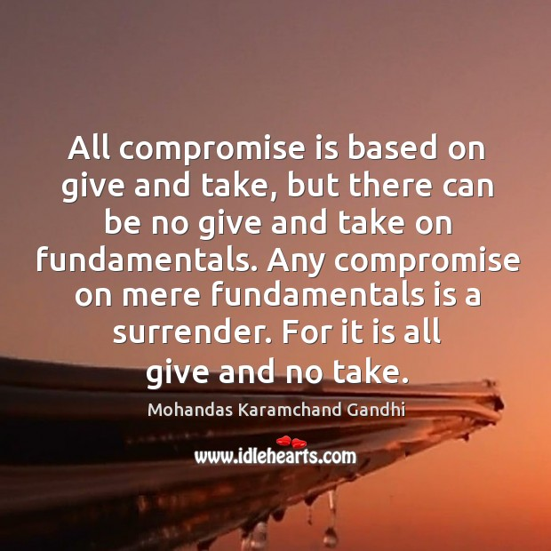 Image, Any, Based, Compromise, Fundamentals, Give, Give And Take, Mere, Surrender, Take